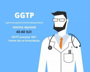 Norma ggtp, kiedy do lekarza